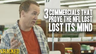 Download 3 Commercials That Prove The NFL Lost Its Mind Video