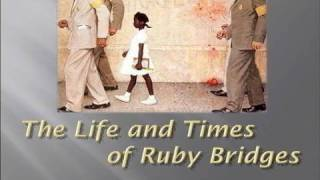 Download ″Life and Times of Ruby Bridges″ Video