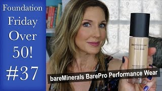 Download Foundation Friday Over 50 Bare Minerals BarePro Performance Wear Liquid Foundation Video