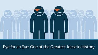Download Eye for an Eye: One of the Greatest Ideas in History Video