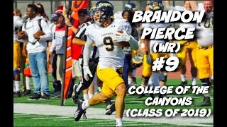 Download Brandon ″Flash″ Pierce Official JUCO Highlights #9 || College of the Canyons (Class of 2019) Video