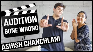 Download Audition Gone Wrong Ft. Ashish Chanchlani | MostlySane Video