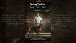 Download Betting the Farm Video