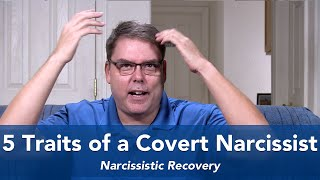 Download 5 Traits of a Covert Narcissist Video