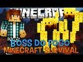 Download Minecraft Survival Ep.21 - Boss do Fogo Video
