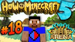 Download BATTLE ARENA! - How To Minecraft S5 #18 Video