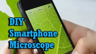 Download How To Make Simple Smartphone Microscope ( 40x - 170x) & (DIY) Video