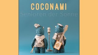 Download COCONAMI ″SENIOREN DER SONNE″ - Official Video Video