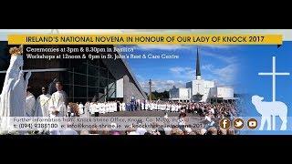 Download Novena At Knock Basilica Thursday 17th August 2017 at 8.30pm Video