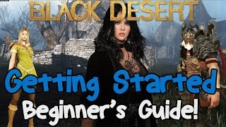 Download Black Desert Online: Getting Started Beginners Guide Video
