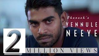 Download Yennule Neeye - Official Music Video | Dhenesh | Shane Xtreme | Kabilan Plondran | Karnan G Crak Video