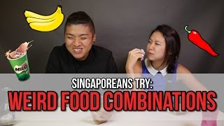 Download Singaporeans Try: Strange Food Combinations   EP 46 Video