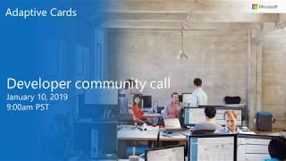 Download Adaptive Cards community call-January 2019 Video