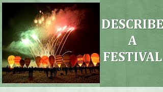 Download (Guide & Vocabulary) Describe a festival that is important in your country Video