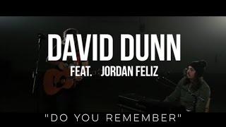 Download Do You Remember - David Dunn and Jordan Feliz (Jarryd James cover) Video