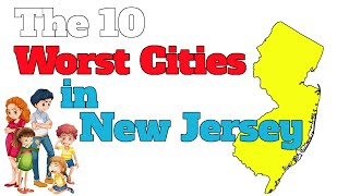 Download The 10 Worst Cities In New Jersey Explained Video