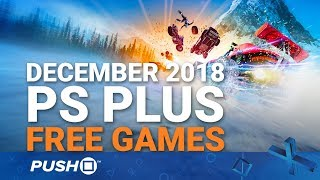 Download Free PS Plus Games Announced: December 2018 | PS4, PS3, Vita | Full PlayStation Plus Lineup Video
