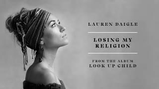 Download Lauren Daigle - Losing My Religion (Audio) Video