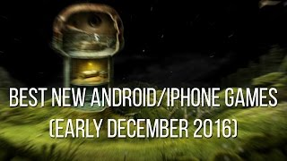 Download Best new Android and iPhone games (early December 2016) Video