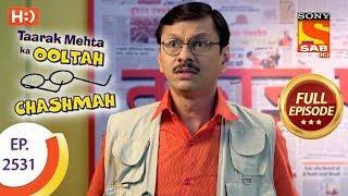 Download Taarak Mehta Ka Ooltah Chashmah - Ep 2531 - Full Episode - 13th August, 2018 Video