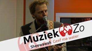Download Sheewawah - Geef me water Video