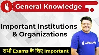 Download 6:00 PM - GK by Sandeep Sir   Important Institutions & Organizations Video