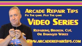Download Arcade Repair Tips - Repairing Broken, Cut, Or Damaged Wires Video