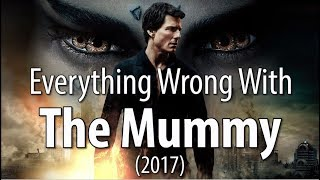Download Everything Wrong With The Mummy (2017) Video