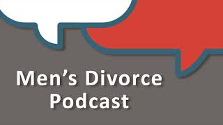Download Tips for Men Thinking About Divorce: Cordell & Cordell Men's Divorce Podcast Video