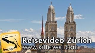 Download Reisereportage Zürich - kwtrip 21 Urlaubsvideo Dokumentation über die Schweiz Video