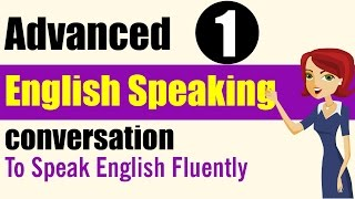 Download ✪ Learn English Speaking Practice: Advanced Level - Lessons 1 Video