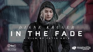 Download In The Fade - Official Trailer Video
