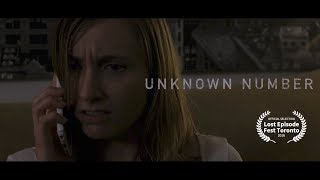Download Unknown Number (Short Horror Film) Video