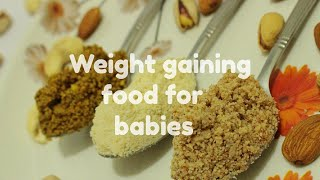 Download Weight gaining food for babies - Weight gaining food recipe for 10+ months Video