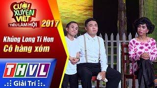Download THVL | Cười xuyên Việt – Tiếu lâm hội 2017: Tập 5: Cô hàng xóm - Khủng Long Tí Hon (Full) Video