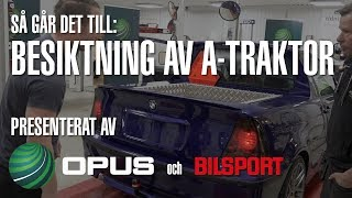 Download Besiktning av a-traktor - så går det till! Video
