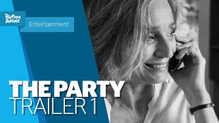 Download The Party | Official UK Trailer Video