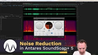 Download How to Remove Noise Using Antares Audio SoundSoap 5 Plugin Video
