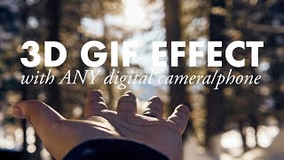 Download 3D GIF effect with any camera! Video