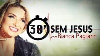 Download 30″ Segundos Sem Jesus - Bianca Pagliarin (Feliz FM 92,5) Video
