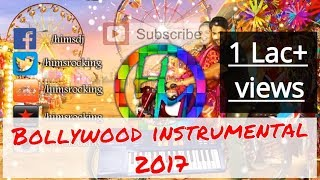 Download Non-stop Bollywood instrumental songs collection 2017 Vol. 1 Video