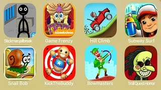Download Stickmanjailbreak,Game Frenzy,Hill Climb,Subway Surf,Snail Bob,Kick The Buddy,Bowmasters Video