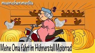 Download Meine Oma fährt im Hühnerstall Motorrad - Kinderlieder deutsch - muenchenmedia Video