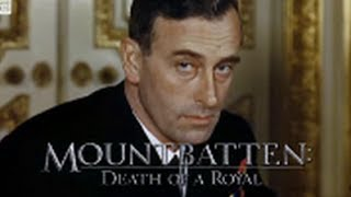 Download Mountbatten: Death Of A Royal Video