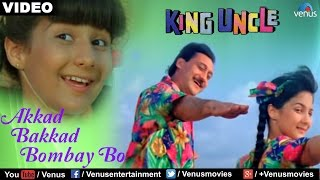 Download Akkad Bakkad Bombay Bo (King Uncle) Video