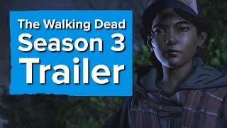 Download Telltale's The Walking Dead Season 3 Trailer - The Game Awards 2016 Video