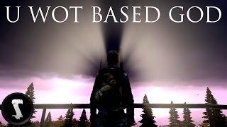 Download U WOT BASED GOD (DayZ Standalone) Video
