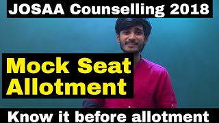 Download Mock Seat Allotment in JOSAA counselling 2018 || What to do if you do not get seat in MOCK ALLOTMENT Video