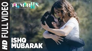 Download ISHQ MUBARAK Full Video Song || Tum Bin 2 || Arijit Singh | Neha Sharma, Aditya Seal & Aashim Gulati Video