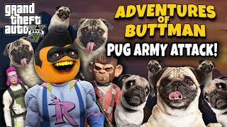 Download Adventures of Buttman #30: Pug Army Attack! (Annoying Orange GTA V) Video